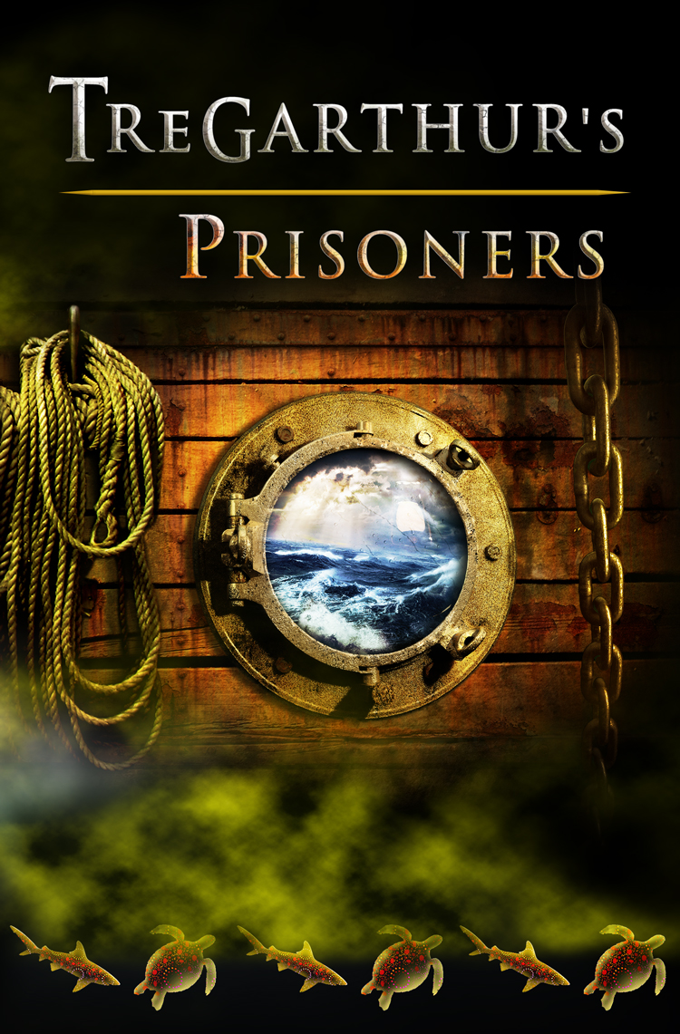 Tregarthur's Prisoners