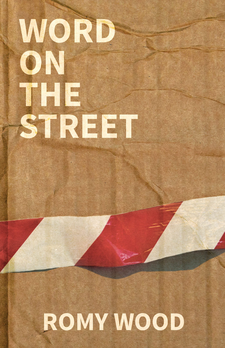 Word on the Street by Romy Wood